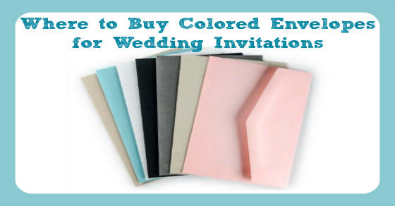 Colored 5x7 Envelopes for Wedding Invitations